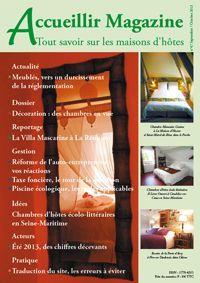 le num ro 47 septembre octobre 2013 acheter les num ros d 39 accueillir magazine. Black Bedroom Furniture Sets. Home Design Ideas